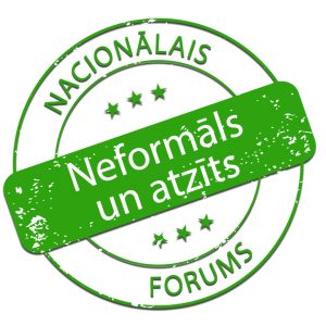 Nacionālajā forumā apkopoti priekšlikumi neformālās izglītības sistēmas atzīšanai Latvijā