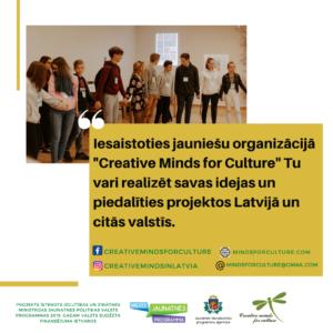 """Iesaisties jauniešu organizācijā """"Creative Minds for Culture""""!"""