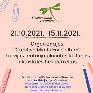 """Par biedrības """"Creative Minds for Culture"""" klātienes pasākumiem"""